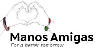 manos amigas. for a better tomorrow.